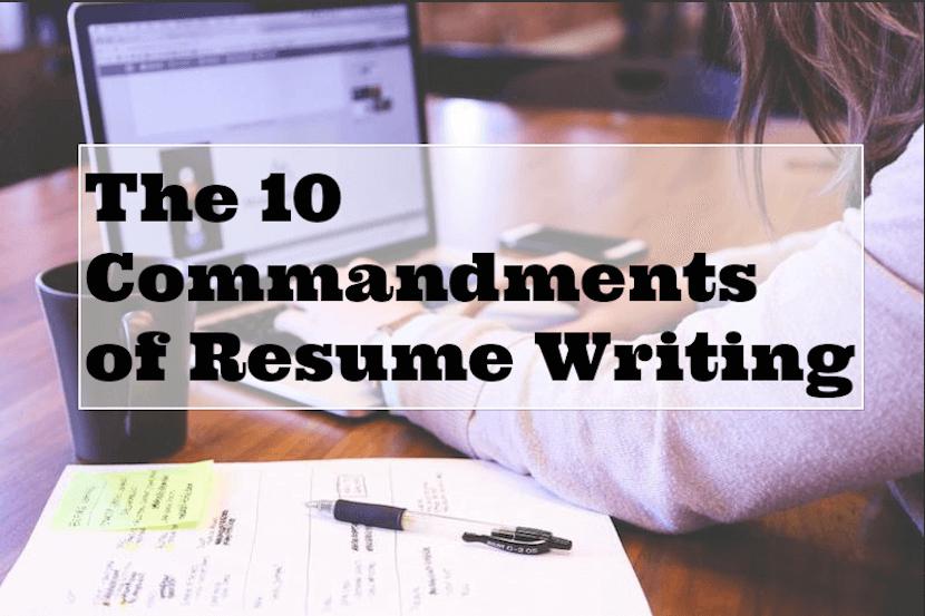 Los Mandamientos 10 de escritura del curriculum vitae | La Red ...
