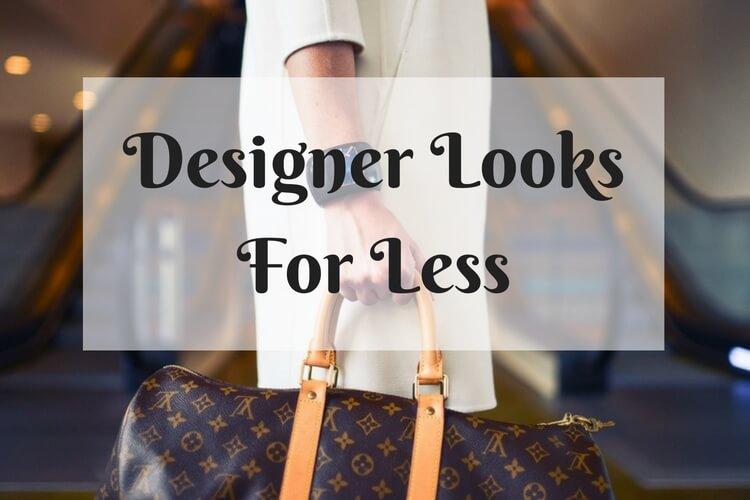 Designer LooksFor Less