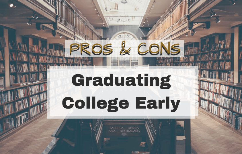 graduate early college pros and cons