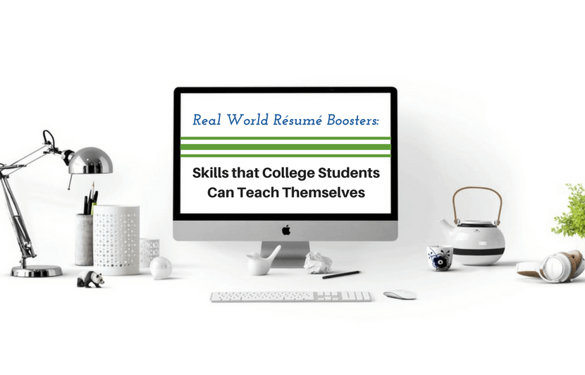 real world résumé boosters skills that college students can teach