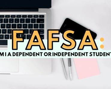 FAFSA dependiente o independiente