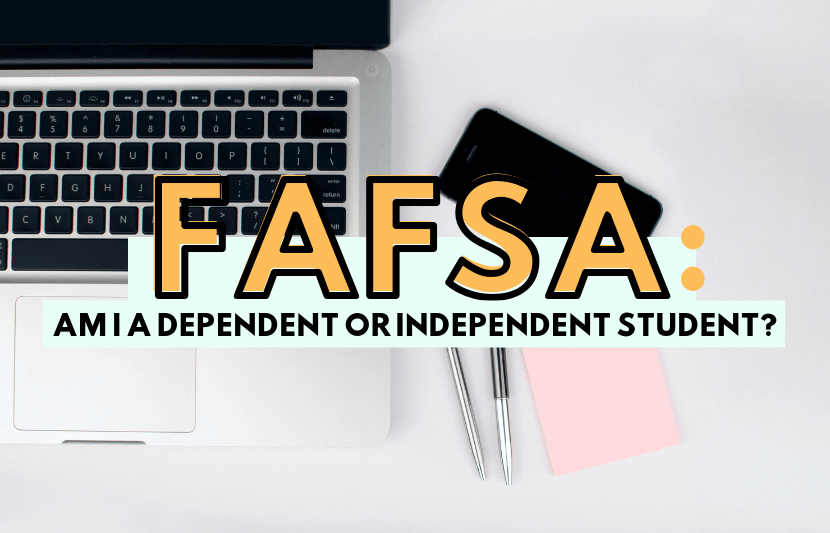 FAFSA dependent or independent