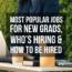 Most Popular Jobs For New Grads