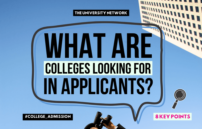 What Colleges Look For In An Applicant