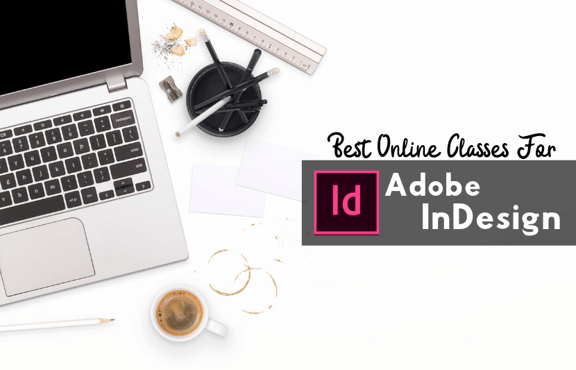Best Online Classes for Adobe Indesign