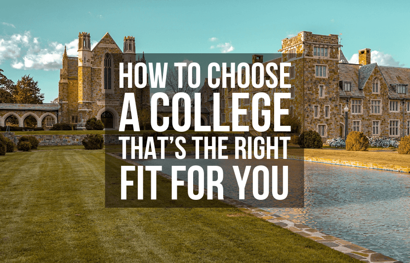 Choosing a Best Fit College for You