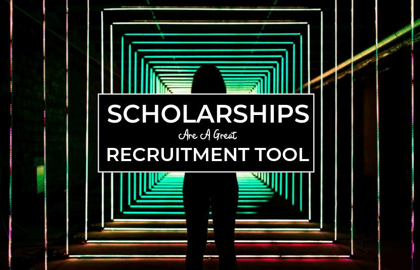 Scholarships as Recruitment Tool