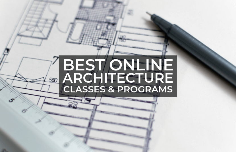 Best Online Architecture Classes And Programs