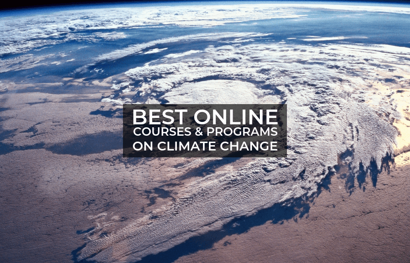 Best Online Courses And Programs On Climate Change