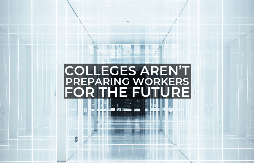 Colleges Aren't Preparing Workers for the Future.png