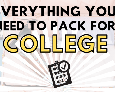 Everything You Need To Pack For College
