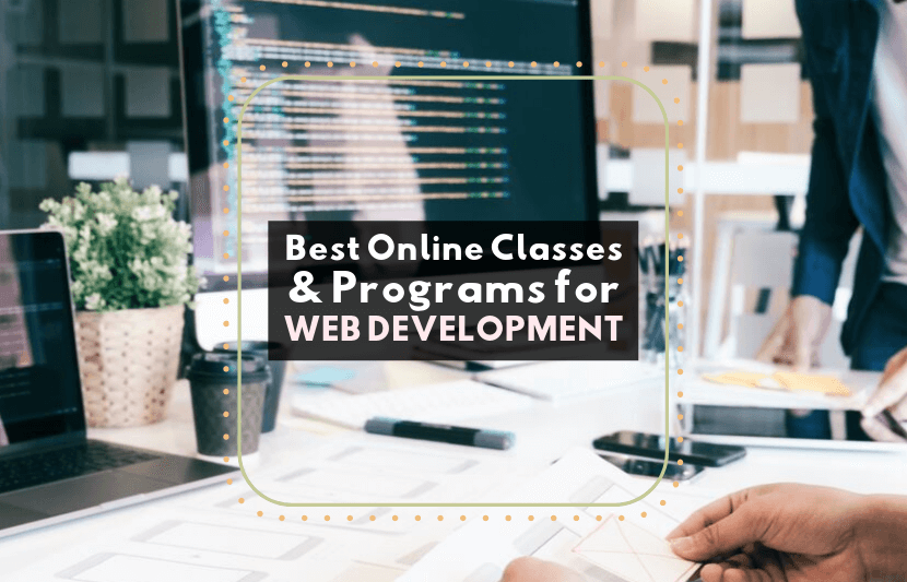 Best Online Classes And Programs For Web Development The University Network