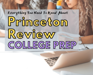 Everything You Need To Know About Princeton Review College Prep