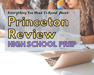 Everything You Need To Know About Princeton Review High School Prep