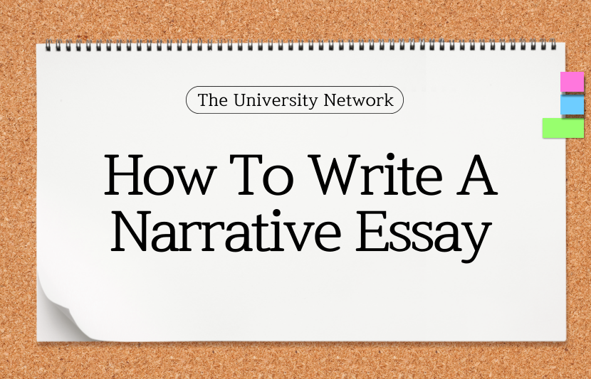 How To Write A Narrative Essay | The University Network