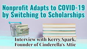 Nonprofit Adapts To COVID-19 By Switching To Scholarships