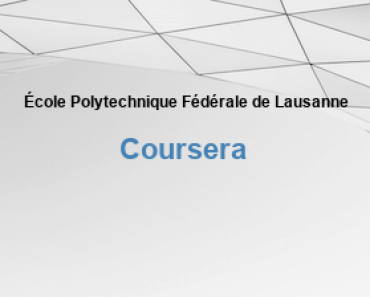 École Polytechnique Fédérale de Lausanne Kostenlose Online-Bildung