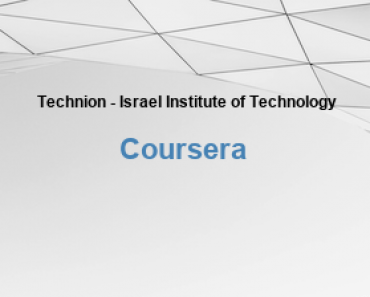 Technion - Israel Institute of Technology Free Online Education