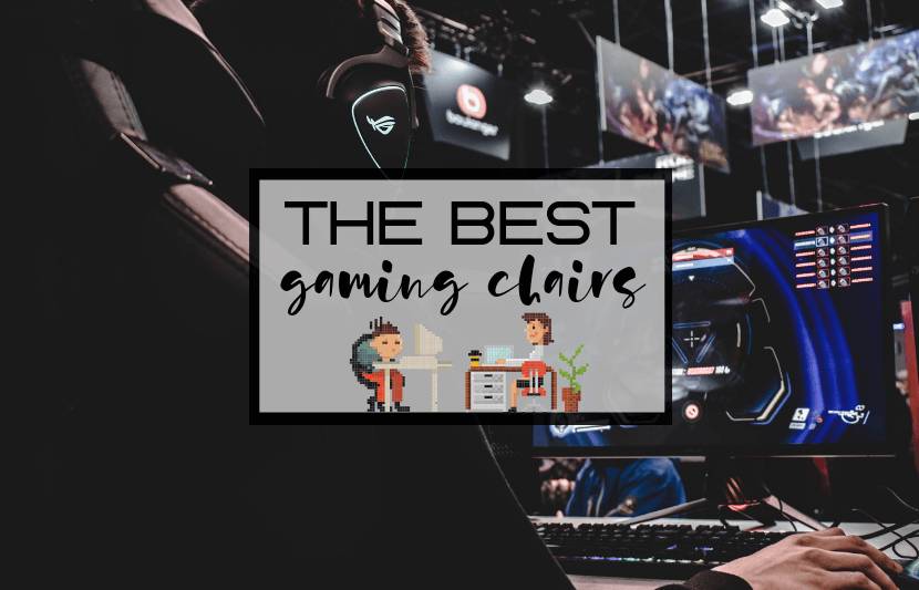 Best Gaming Chairs for College
