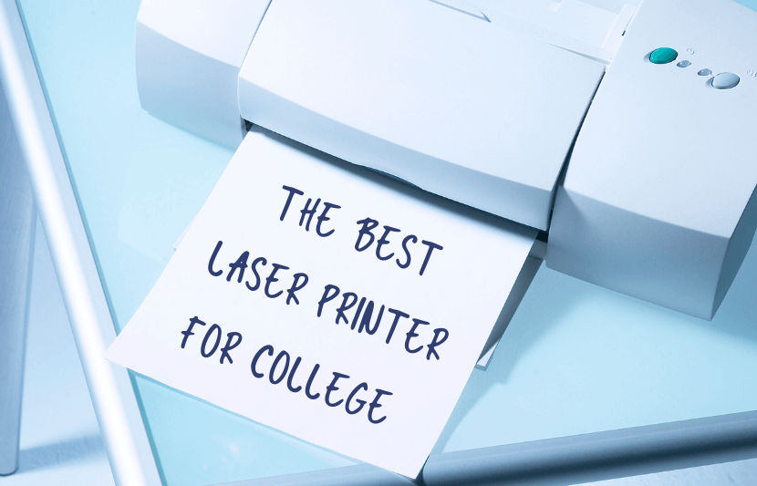 The Best Laser Printer for College