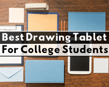 Best Drawing Tablet For College Students